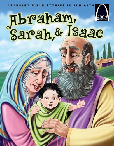 Abraham, Sarah, and Isaac: Concordia Publishing House