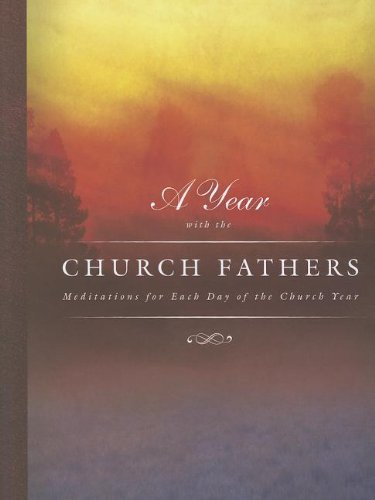 9780758625915: A Year with the Church Fathers: Mediations for Each Day of the Church Year