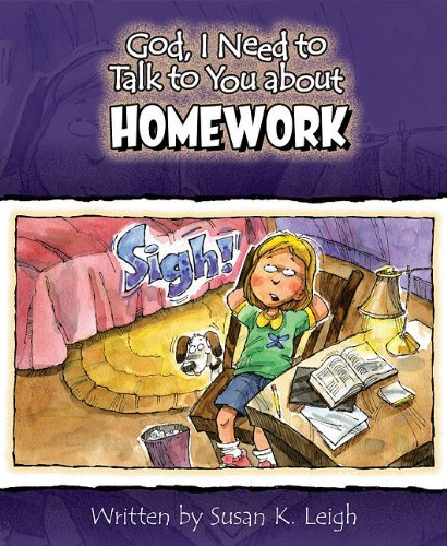 9780758626578: God I Need to Talk to You about Homework 6pk