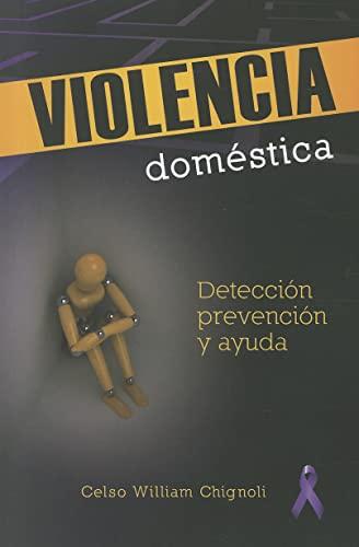 9780758626820: Violencia Domestica: Deteccion, Pervencion y Ayuda