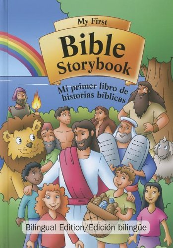 9780758627230: My First Bible Storybook/Mi Primer Libro de Historias Biblicas (Spanish Edition) (Spanish and English Edition)