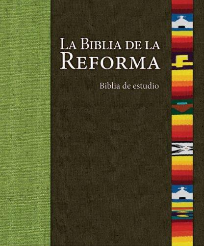 La Biblia de La Reforma-OS: H'Ctor E Hoppe
