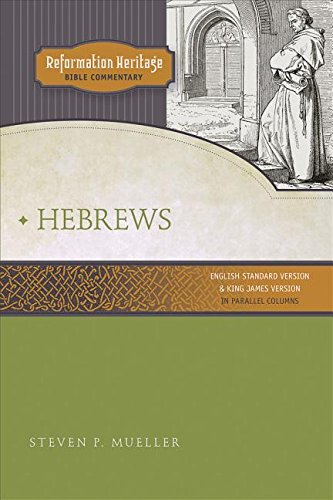 9780758627636: Hebrews (Reformation Heritage Bible Commentary)