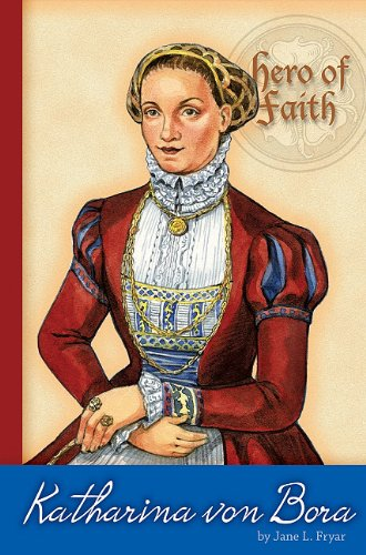 9780758628275: Katharina Von Bora (Hero of Faith)