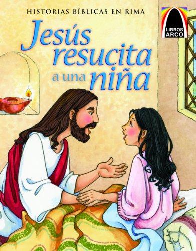 Jesus Resucita A una Nina: Bader, Joanne
