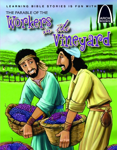 9780758634160: The Parable of the Workers in the Vineyard (Arch Books)