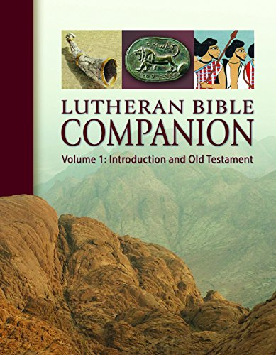 9780758638380: Lutheran Bible Companion, Volume 1: Introduction and Old Testament
