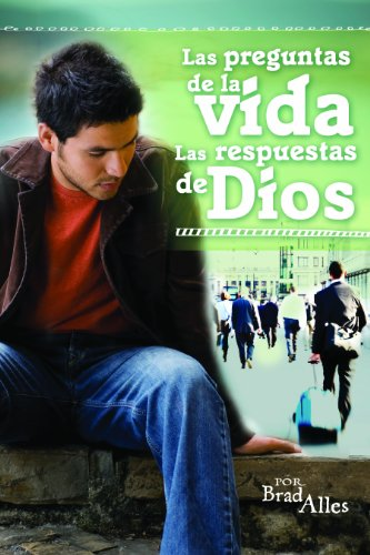 Las preguntas de la vida/The questions of life: las respuestas de Dios/the answers of God (Spanish ...