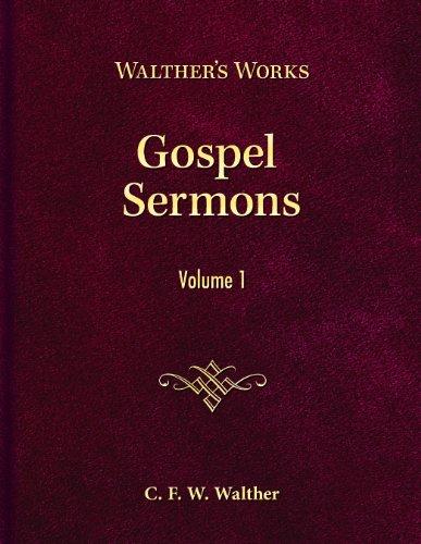Gospel Sermons: C. F. W. Walther