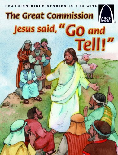 Jesus Says Go and Tell (Arch Book): Kari Vo