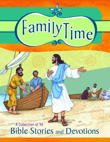 9780758643469: Family Time - A Collection of 98 Bible Stories with Devotions