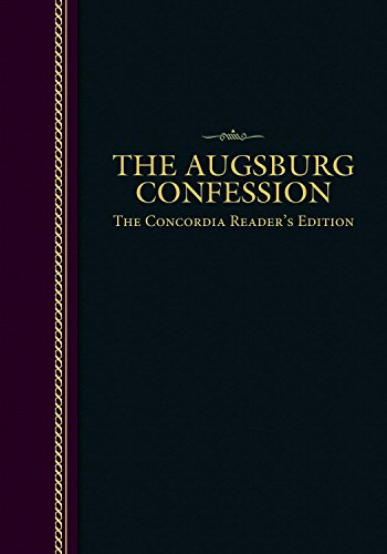 The Augsburg Confession - Concordia Readers Edition: Various