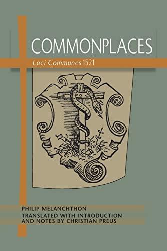9780758644459: Commonplaces: Loci Communes 1521