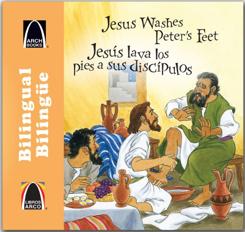 9780758646798: Jess Lava Los Pies a Sus Discipulos/Jesus Washes Peter's Feet (Libros Arco)
