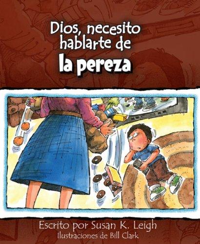 9780758646859: Dios, necesito hablarte de...la pereza (Spanish Edition)