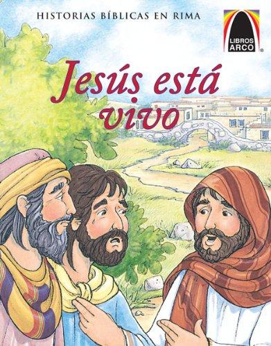 9780758646897: Jesús está vivo (Arch Books) (Spanish Edition) (Historias Biblicas En Rima) (Libros Arco)
