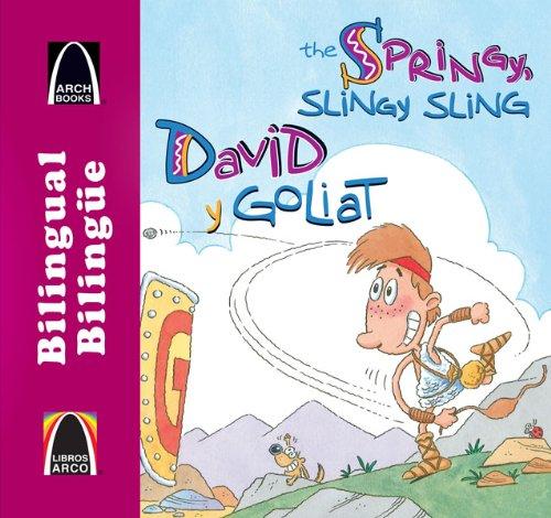 9780758647030: David y Goliat/The Springy, Slingy, Sling (Libros Arco (Biling e/Bilingual)) (Multilingual Edition)