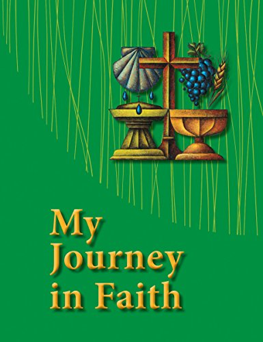 My Journey in Faith Student Book -: Concordia Publishing House