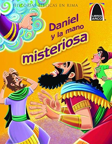 9780758649232: Daniel y La Mano Misteriosa (Libros Arco)