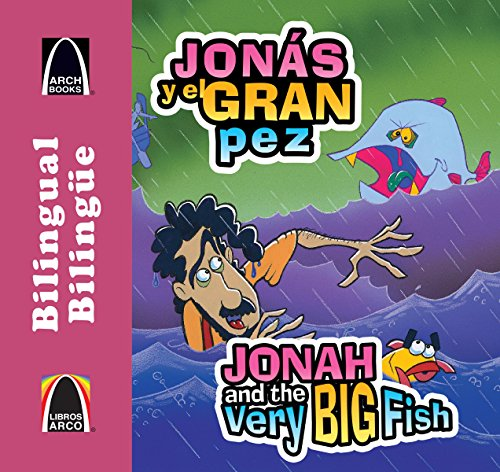 9780758649294: Jons y el Gran Pez/Jonah And The Very Big Fish (Libros arco bilingüe / Bilingual Arch Book)
