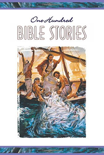 One Hundred Bible Stories: Various