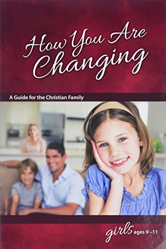 How You Are Changing: For Girls 9-11: Graver, Jane