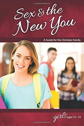 9780758649584: Sex & the New You: For Girls Ages 12-14 - Learning About Sex