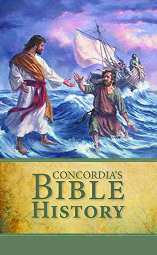 9780758650092: Concordia's Bible History: In the Words of Holy Scripture With Illustations, Maps and Notes