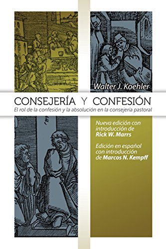 Spanish Counseling & Confession (Spanish Edition): Koehler, Walter J