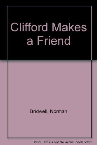 9780758750174: Clifford Makes a Friend