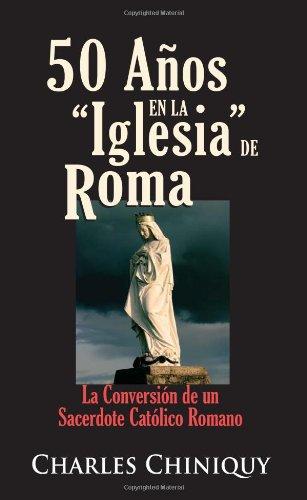 9780758907783: 50 Años en la Iglesia de Roma (Spanish Edition)