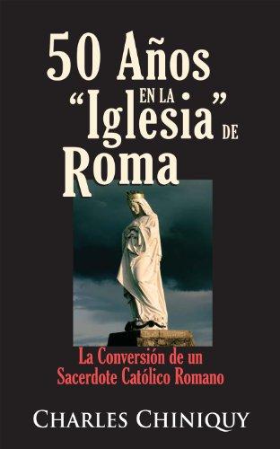 9780758908063: 50 Anos en la Iglesia de Roma (abridged) (Spanish Edition)