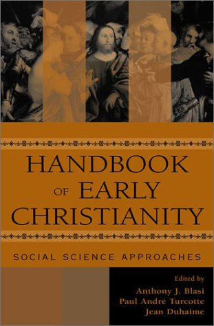 9780759100152: Handbook of Early Christianity: Social Science Approaches