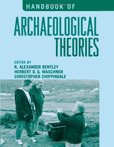 9780759100329: Handbook of Archaeological Theories