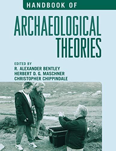 Handbook of Archaeological Theories: R. Alexander Bentley