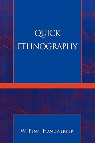 9780759100596: Quick Ethnography: A Guide to Rapid Multi-Method Research