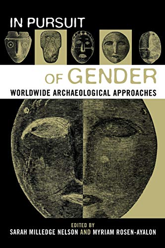9780759100879: In Pursuit of Gender: Worldwide Archaeological Approaches (Gender and Archaeology)