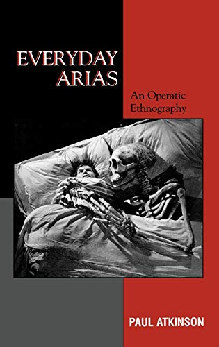 9780759101395: Everyday Arias: An Operatic Ethnography