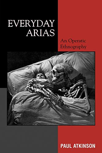 9780759101401: Everyday Arias: An Operatic Ethnography