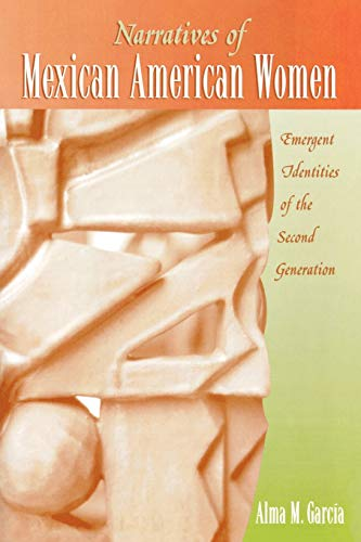 9780759101821: Narratives of Mexican American Women: Emergent Identities of the Second Generation