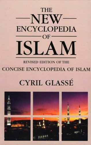 9780759101890: New Encyclopedia of Islam: A Revised Edition of the Concise Encyclopedia of Islam