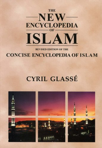 9780759101906: New Encyclopedia of Islam: A Revised Edition of the Concise Encyclopedia of Islam