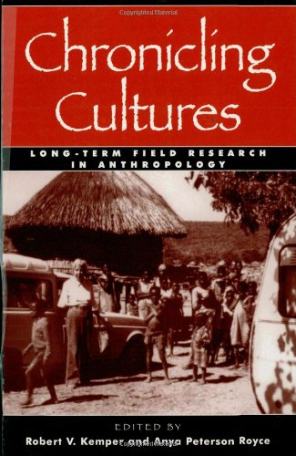 9780759101944: Chronicling Cultures: Long-Term Field Research in Anthropology