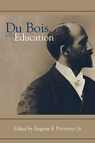 9780759102002: Du Bois on Education