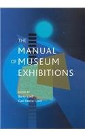9780759102330: The Manual of Museum Exhibitions