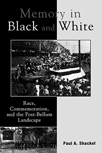 9780759102637: Memory in Black and White: Race, Commemoration, and the Post-Bellum Landscape