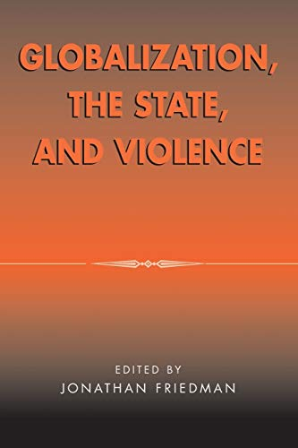 9780759102811: Globalization, the State, and Violence