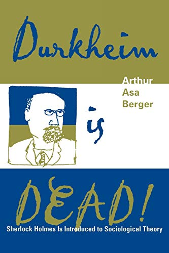 9780759103009: Durkheim is Dead!: Sherlock Holmes is Introduced to Social Theory