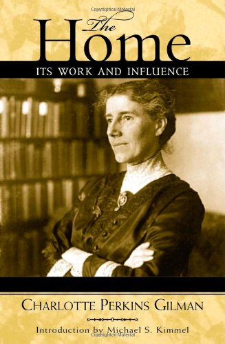 9780759103061: The Home: Its Work and Influence (Classics in Gender Studies)
