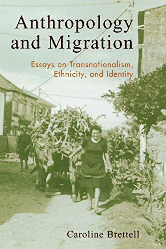 9780759103207: Anthropology and Migration: Essays on Transnationalism, Ethnicity, and Identity
